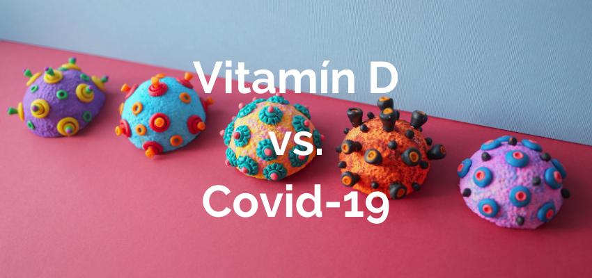 Vitamín D vs. Covid-19